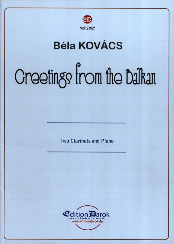 GreetingsfromtheBalkan(2004) para dos clarinetes y piano.Bela Kovacs