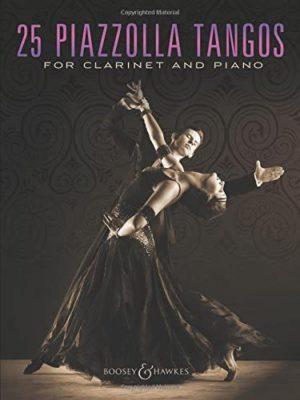 25 tangos para clarinete y piano. Astor Piazzolla (Davies/Kelly/Parman/Walters)