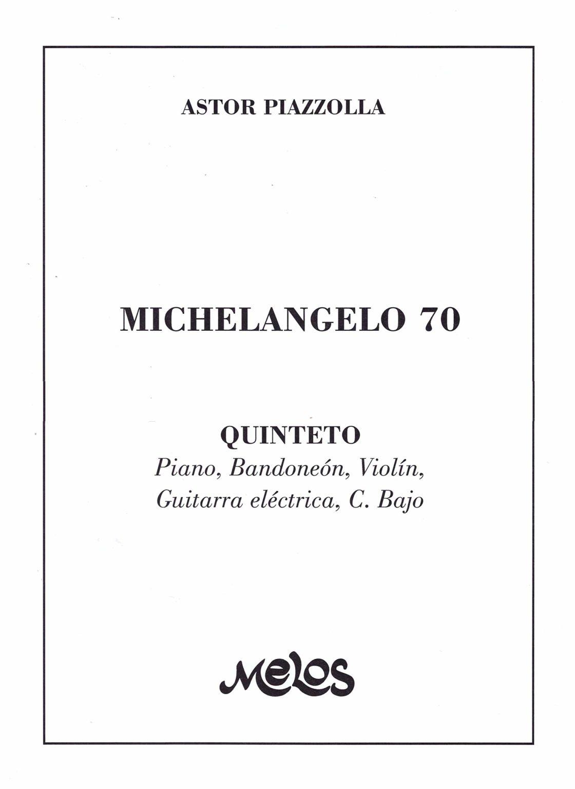 Michelangelo70.AstorPiazzolla