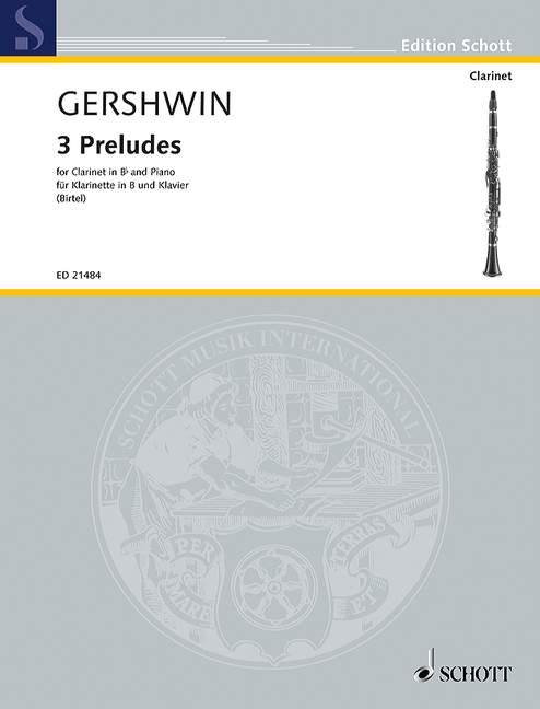 Three Preludes para clarinete en Sib y piano. George Gershwin