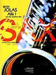 Allo!(2007).Betsy Jolas