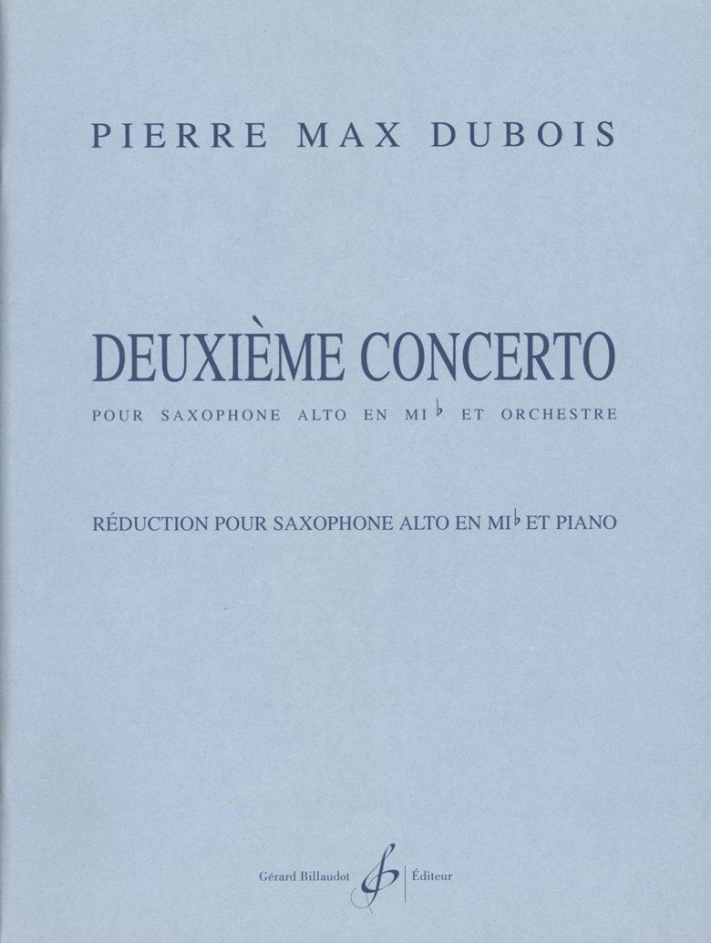 DeuxiemeConcerto(1995)para saxofón alto y piano. PierreMax Dubois
