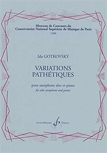VariationsPathetiques(1980)para saxofón alto y piano. Ida Gotkovsky
