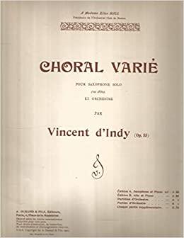 ChoralVarieop.55(1903)para saxofón alto y piano. Vincentd'Indy