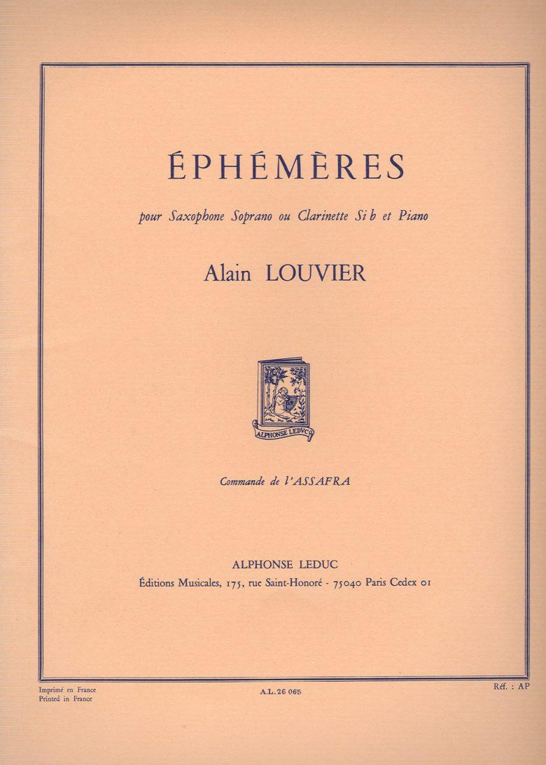 Ephemeres(1983)para clarinete o saxofón soprano y piano. Alain Louvier