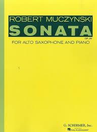 Sonataop.29(1970) para saxofón alto y piano. Robert Muczynski