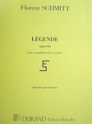 Legendeop.66(1918)para saxofón alto y piano.Florent Schmitt