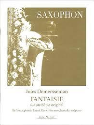 FantaisiesurunThemeOriginal(1860)para saxofón alto y piano.JulesDemersseman