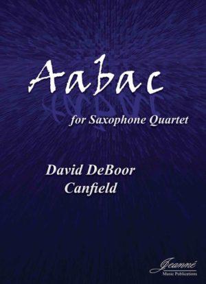 Aabac(2013)para cuarteto de saxofones.DavidDeBoor Canfield