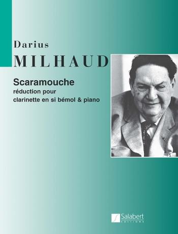 Scaramouche(1937)para clarinete y piano.Darius Milhaud
