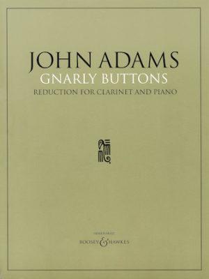 GnarlyButtons(1996)para clarinete y piano. John Adams