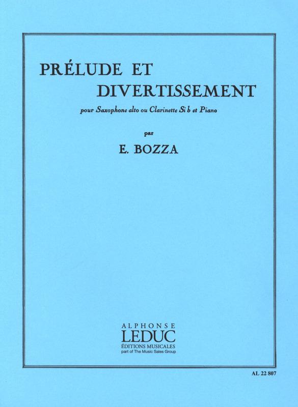 PreludeetDivertissement(1960) para saxofón alto o clarinete y piano.Eugene Bozza