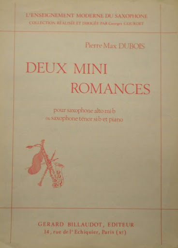 DeuxMiniRomances(1979) para saxofón alto o tenor y piano.PierreMax Dubois