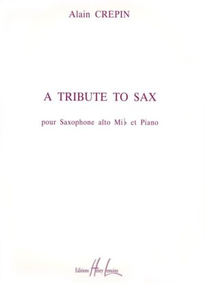 A Tribute to Sax (1994). Alain Crepin