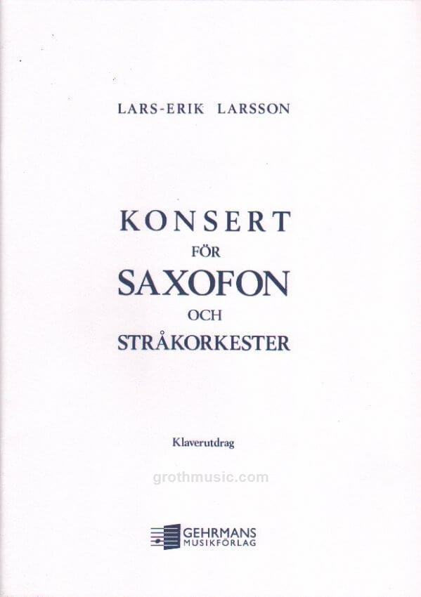 Konsertop.14(1934)para saxofón alto y orquesta de cuerdas.Lars-Erik Larsson