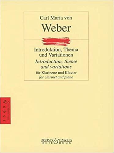 Introduktion,ThemaundVariationenop.posthumpara clarinete y piano. CarlMariavonWeber