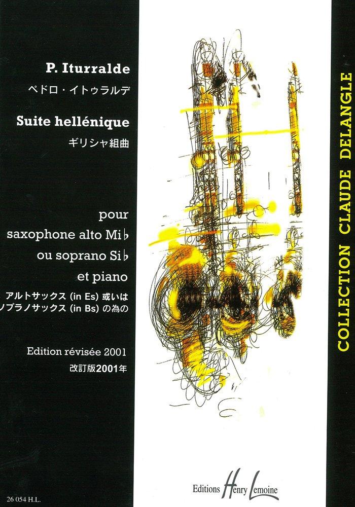 SuiteHellenique(1989/2000)para saxofón alto o soprano y piano. Pedro Iturralde