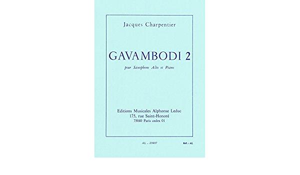 Gavambodi2(1966)para saxofón alto y piano.Jacques Charpentier