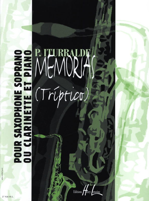 Memorias(Triptico)para saxofón y piano. Pedro Iturralde
