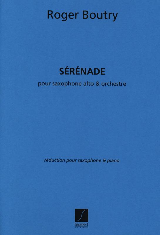 Serenade(1961)para saxofón alto y orquesta. Roger Boutry