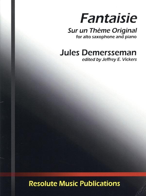 FantaisiesurunThemeOriginal(1860)para saxofón alto y piano. JulesDemersseman