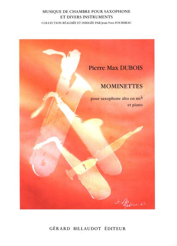Mominettes(1992)para saxofón alto y piano. PierreMax Dubois