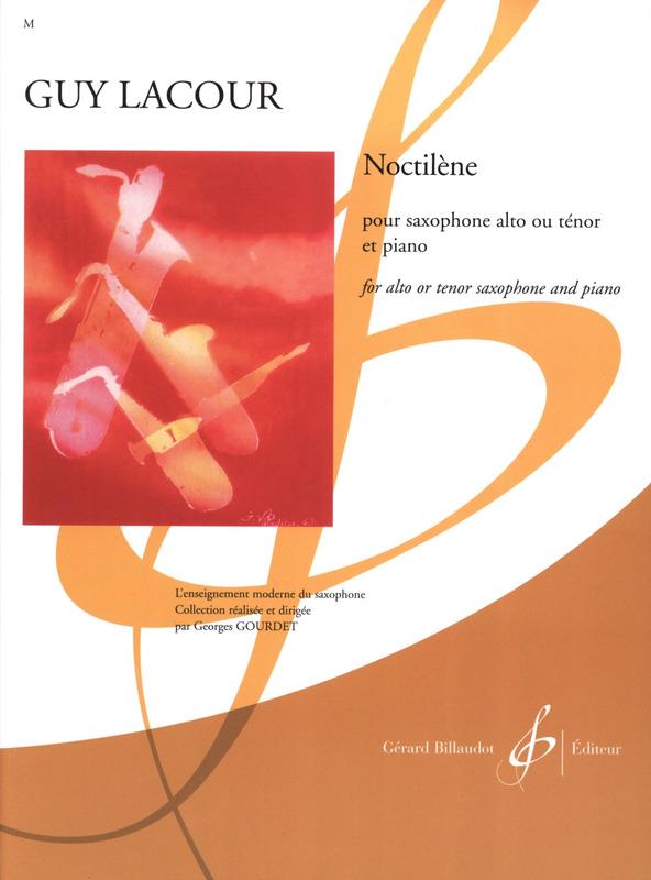 Noctilene(1984)para saxofón alto o tenor y piano. Guy Lacour