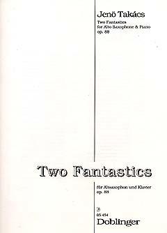 TwoFantasticsop.88para saxofón alto y piano(1969). Jenö Takacs
