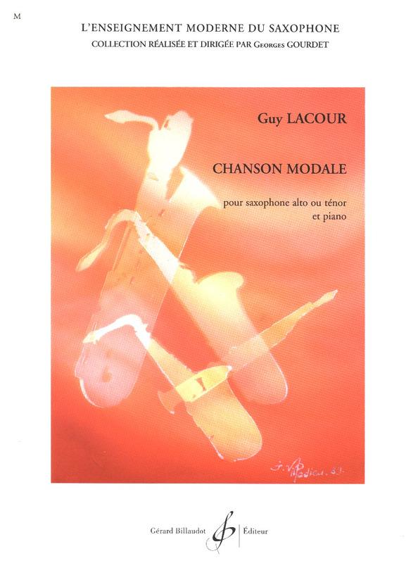 ChansonModale(1992)para saxofón alto o tenor y piano. Guy Lacour