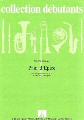 Paind'Epice(1993)para saxofón alto o tenor y piano. Jerome Naulais