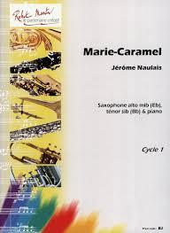 Marie-Caramel(1994)para saxofón alto o tenor y piano.Jerome Naulais
