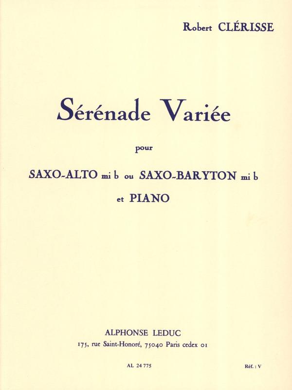 SerenadeVarieepara saxofón alto o barítono y piano.Robert Clerisse