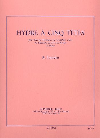 HydreaCinqTetes-FünfköpfigeHydra(1976)para saxofón alto o piano. Alain Louvier