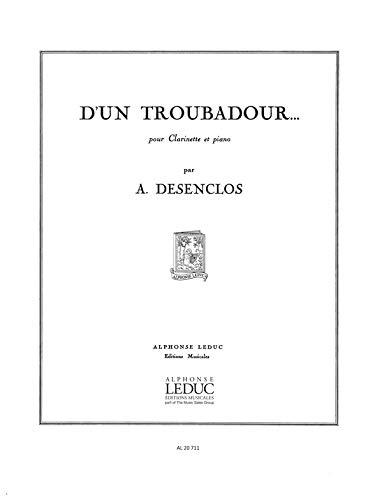 D'unTroubadour. Alfred Desenclos