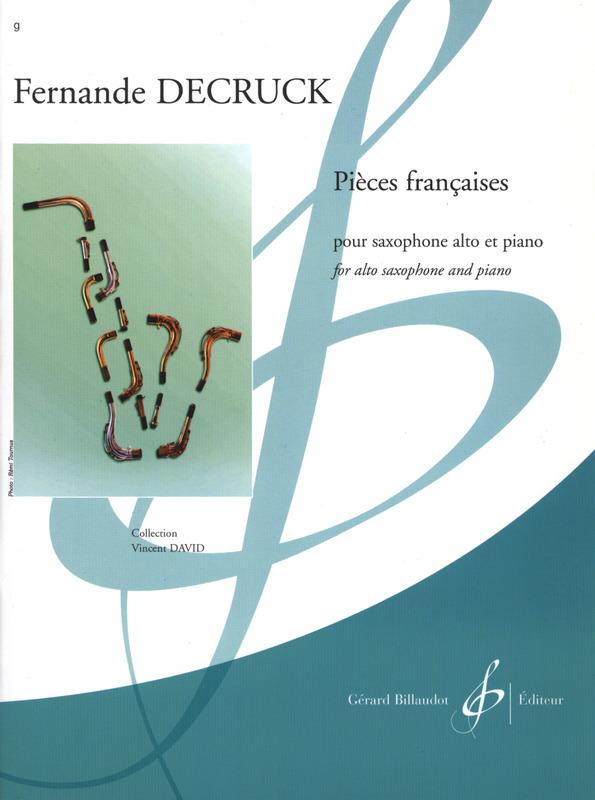 PiecesFrancaises(1943)para saxofón alto y piano.Fernande Decruck