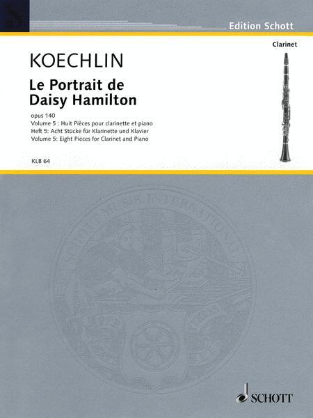 LePortraitdeDaisyHamiltonop.140Vol.5:para clarinete.CharlesKoechlin