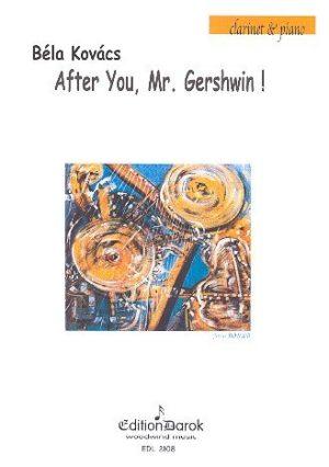 AfterYou,Mr.Gershwin!para clarinete y piano. Bela Kovacs