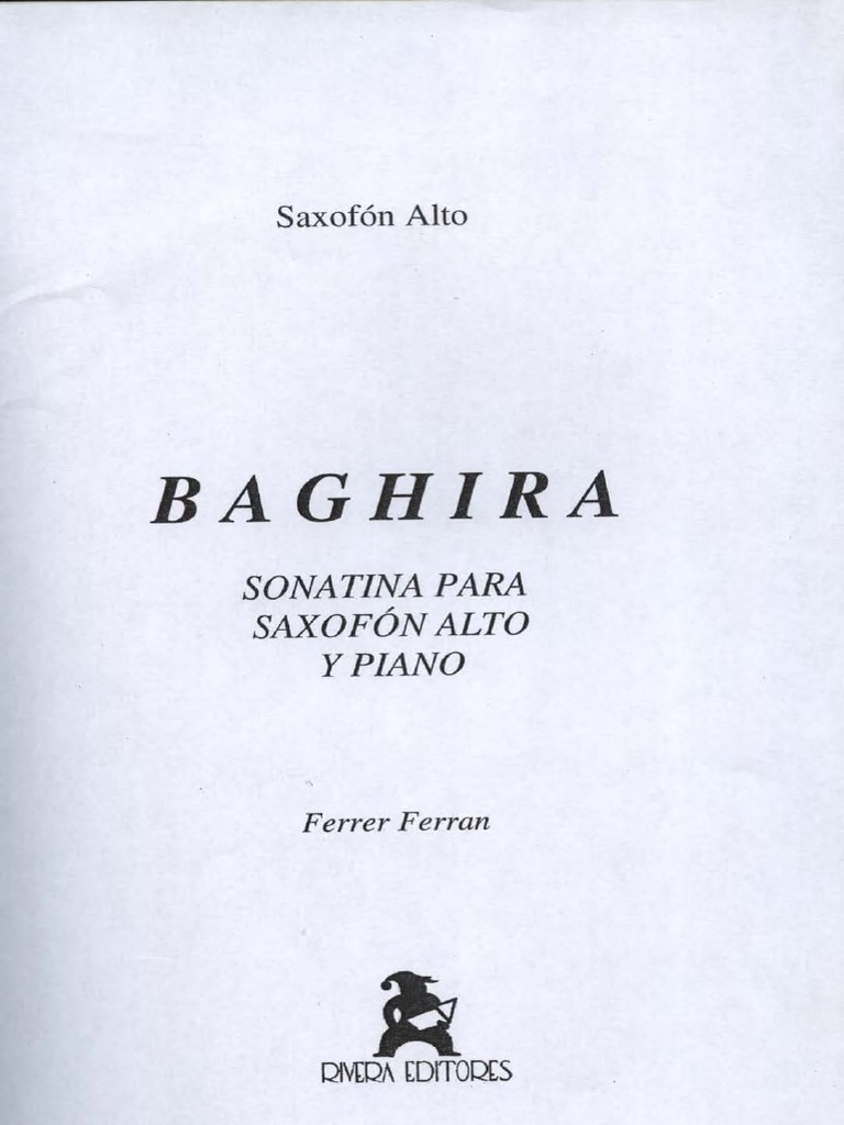 Baghira(2000) Sonatina para saxofón alto y piano. Ferrer Ferran