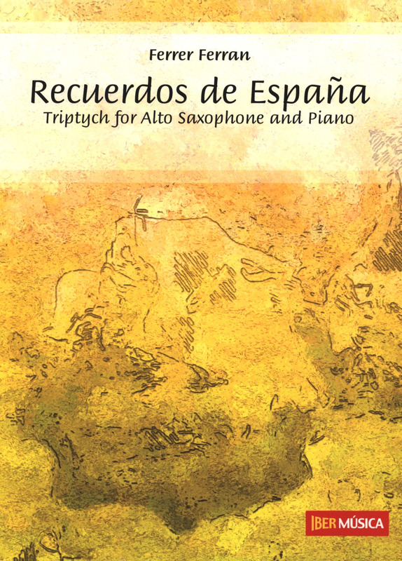 RecuerdosdeEspana(2005) para saxofón alto y piano. Ferrer Ferran