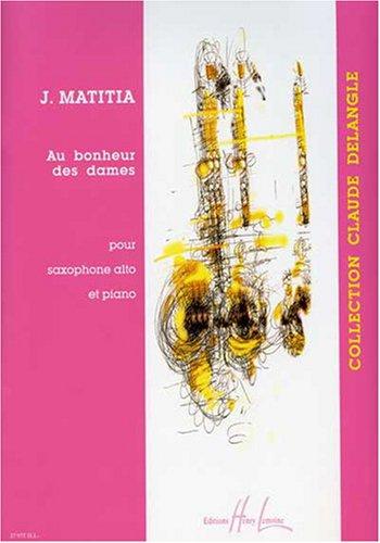AuBonheurdesDames(2003) para saxofón alto y piano.Jean Matitia