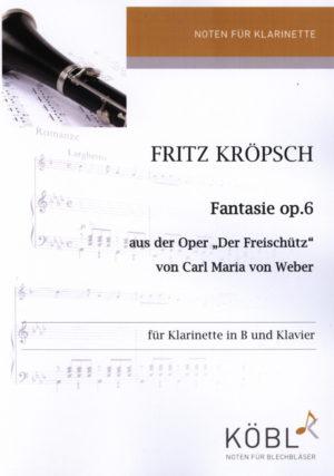 Fantasieop.6. CarlMariavon Weber/FritzKroepsch