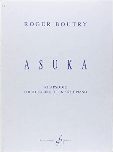 Asuka(2004) para clarinete y piano. Roger Boutry