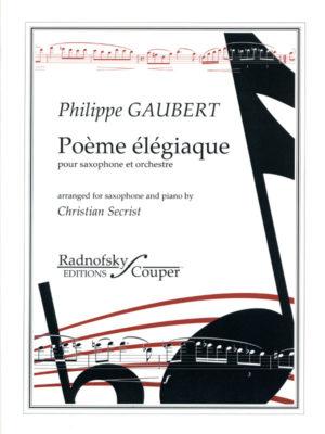 Poèmeélégiaquepara saxofón alto y orquesta. PhilippeGaubert