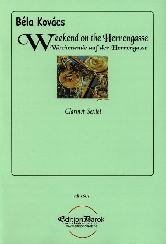 WochenendeaufderHerrengasse(2004) para clarinete. Bela Kovacs