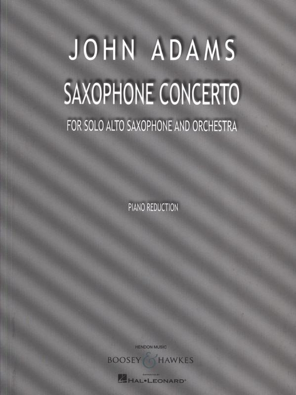 SaxophoneConcerto(2013)para saxofón alto y orquesta. John Adams