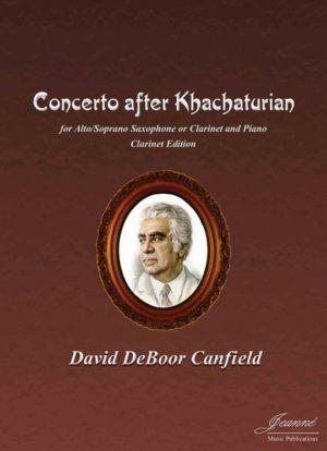 ConcertoafterKhatchaturian(2016)para clarinete en La y orquesta. David DeBoor Canfield