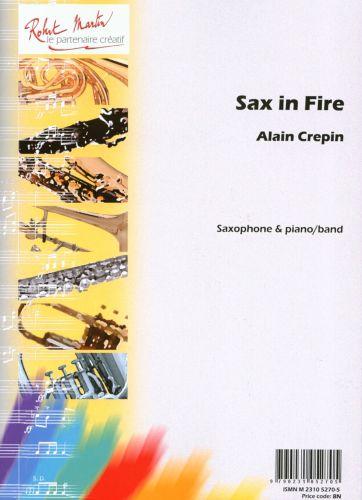 SaxinFire(2012)para saxofón tenor o alto y piano. Alain Crepin