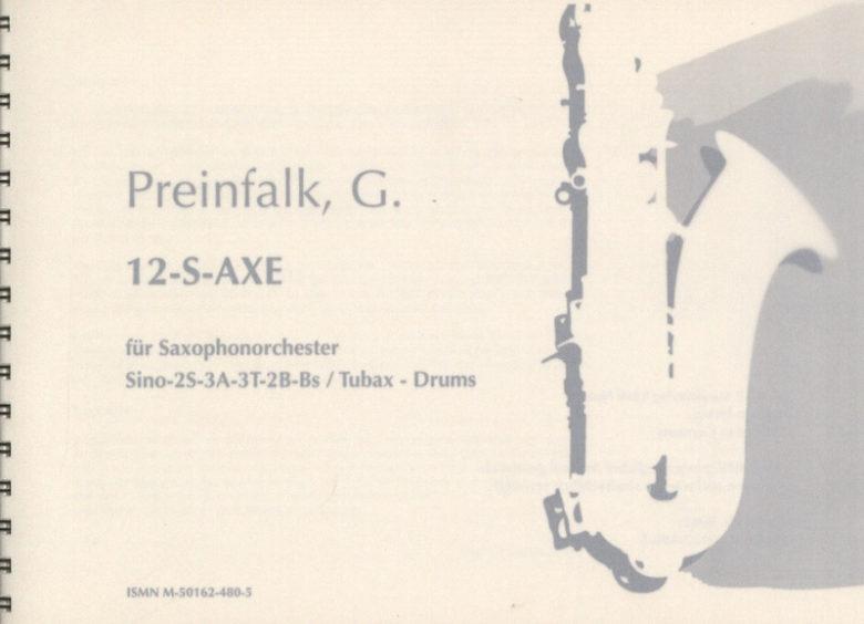 12S-AXE(2011)para saxofón. Gerald Preinfalk