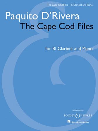 TheCapeCodFiles(2009)para clarinete y piano. Paquitod'Rivera