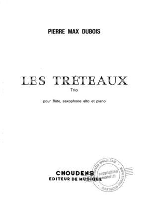LesTreteaux(1966) para flauta, saxofón alto y piano. PierreMax Dubois